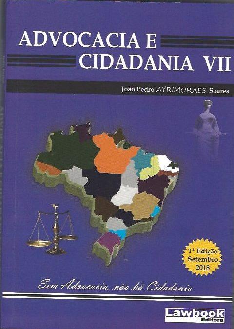Roberto Cajubá: Advocacia e Cidadania VII